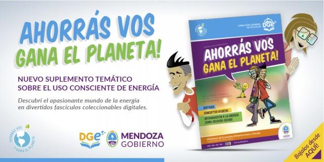 «Ahorrás vos gana el planeta!» Suplemento para trabajar el tema energético en las escuelas.