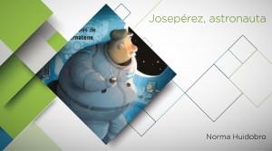 PLEM_ESTAMOS LEYENDO_ Josepérez astronauta