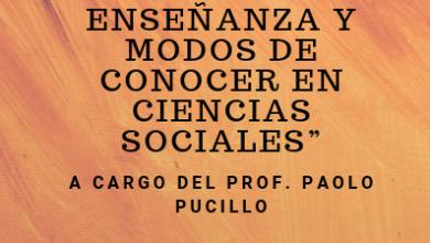 """""""ESTRATEGIAS DE ENSEÑANZA Y MODOS DE CONOCER EN CIENCIAS SOCIALES"""" (1)"""