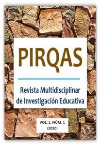 Revista PIRQAS_Multidisciplinar de Investigación Educativa_01